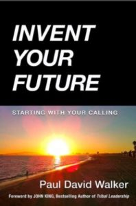 Invent Your Future by PD Walker
